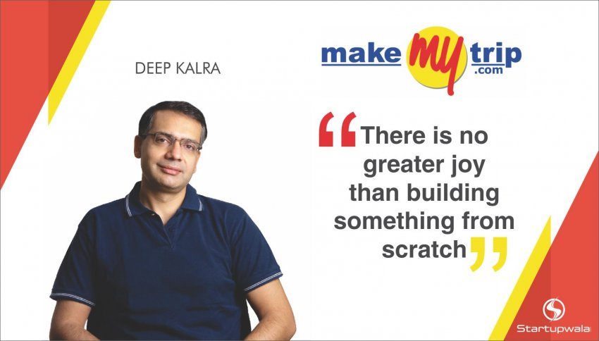 Deep Kalra, Founder of Makemytrip