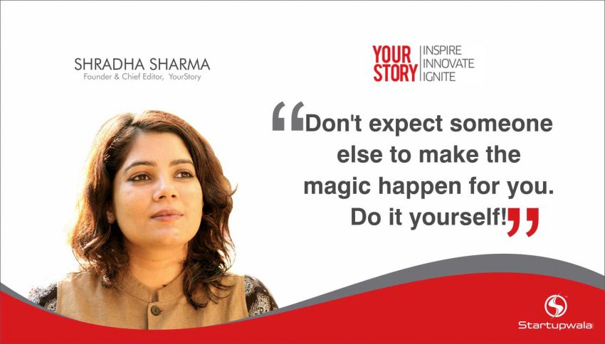 Shradha Sharma,Founder of YourStory