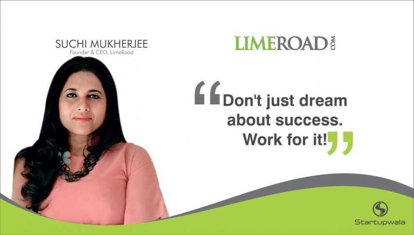 Suchi Mukherjee,Founder & CEO of LimeRoad